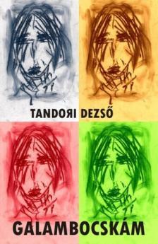 TANDORI DEZSŐ - Galambocskám - Tőrmellék