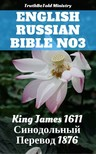 TruthBeTold Ministry, Joern Andre Halseth, King James - English Russian Bible 7 [eKönyv: epub,  mobi]