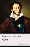 Marie de Zielinska Alexander Pushkin, - Marie [eKönyv: epub,  mobi]