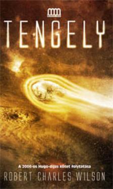 Robert Charles Wilson - Tengely