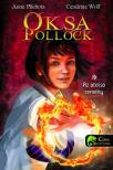 Anne Plichota /Cendrine Wolf - Oksa Pollock 1 - Az utolsó remény - KEMÉNY BORÍTÓS<!--span style='font-size:10px;'>(G)</span-->