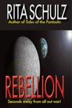 Schulz Rita - Rebellion [eKönyv: epub,  mobi]