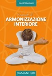 Tarassaco Falco - Il Manuale di Armonizzazione Interiore [eKönyv: epub,  mobi]