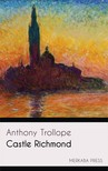 Anthony Trollope - Castle Richmond [eKönyv: epub,  mobi]