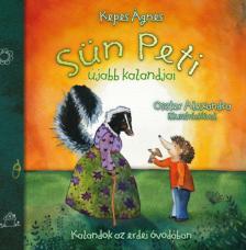Kepes Ágnes - Oszter Alexandra - Sün Peti újabb kalandjai