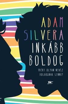 Adam Silvera - Inkább boldog [eKönyv: epub, mobi]