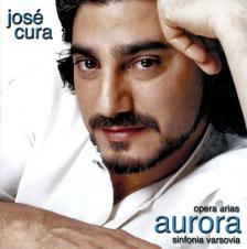 PANIZZA; BELLINI; VERDI - AURORA - OPERA ARIAS CD JOSÉ CURA, SINFONIA VARSOVIA
