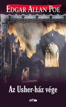 Edgar Allan Poe - Az Usher-ház vége [eKönyv: pdf, epub, mobi]