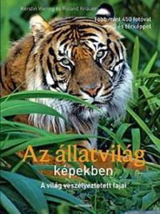 VIERING, KERSTIN-KNAUER, ROLAND - Az állatvilág képekben