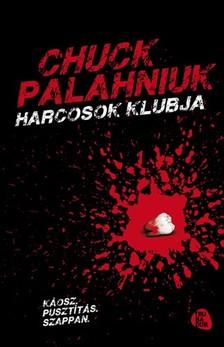 Chuck Palahniuk - Harcosok klubja [eKönyv: epub, mobi]