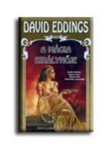 EDDINGS, DAVID - A mágia királynője