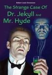 ROBERT LOUIS STEVENSON - The Strange Case Of Dr. Jekyll And Mr. Hyde [eKönyv: epub,  mobi]