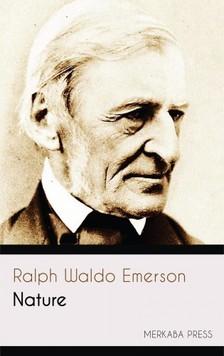 Ralph Waldo Emerson - Nature [eKönyv: epub, mobi]