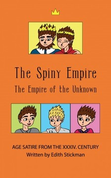 Stickman Edith - The Spiny Empire - The Empire of the Unknown [eKönyv: epub, mobi]