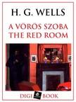 H. G. Wells - A vörös szoba [eKönyv: epub, mobi]