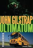 John Gilstrap - Ultimátum<!--span style='font-size:10px;'>(G)</span-->