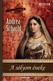 Andrea Schacht - A sólyom éneke