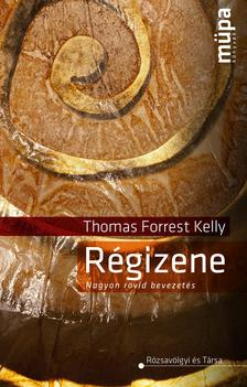 Thomas Forrest Kelly - Régizene