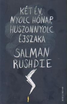 Salman Rushdie - Két év, nyolc hónap, huszonnyolc éjszaka
