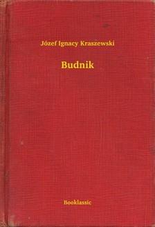 Kraszewski Józef Ignacy - Budnik [eKönyv: epub, mobi]