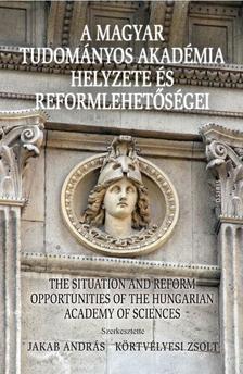 - A Magyar Tudományos Akadémia helyzete és reformlehetőségei