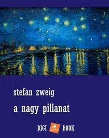 Stefanie Zweig - A nagy pillanat [eKönyv: epub, mobi]