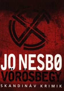 Jo Nesbo - VÖRÖSBEGY - SKANDINÁV KRIMIK