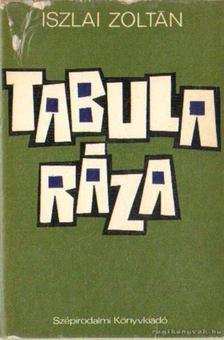 Iszlai Zoltán - Tabularáza [antikvár]