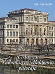 Kemény Mária - A Magyar Tudományos Akadémia palotája<!--span style='font-size:10px;'>(G)</span-->