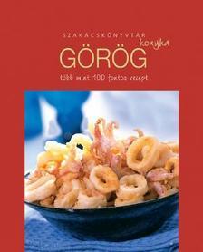 . - Görög konyha - Szakácskönyvtár