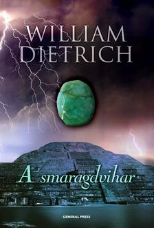 William Dietrich - A smaragdvihar