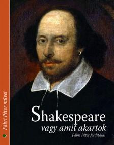 William Shakespeare - Shakespeare vagy amit akartok [eKönyv: epub, mobi]