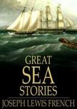 French Joseph Lewis - Great Sea Stories [eKönyv: epub,  mobi]