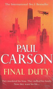 Paul Carson - Final Duty [antikvár]