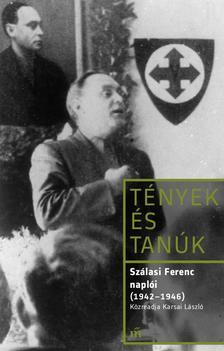 Szálasi Ferenc - Szálasi Ferenc naplói (1942-1946)