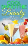 Milan Mirabelle - The Best Smoothie Recipe Book Anywhere [eKönyv: epub,  mobi]