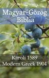 Gáspár Károli, Joern Andre Halseth, TruthBeTold Ministry - Magyar-Görög Biblia [eKönyv: epub, mobi]