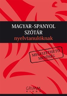 Agócs Károly (főszerk.) - Magyar-spanyol szótár nyelvtanulóknak