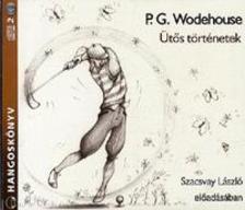 P. G. Wodehouse - Ütős történetek - HANGOSKÖNYV