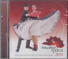 - FÖLSZÁLLOTT A PÁVA 2014 CD