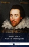 William Shakespeare - Delphi Complete Works of William Shakespeare (Illustrated) [eKönyv: epub,  mobi]
