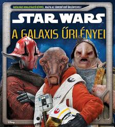 - - Star Wars - A galaxis űrlényei