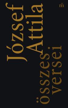- József Attila összes versei