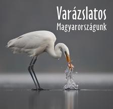 Varázslatos Magyarországunk