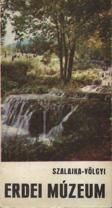 KOVÁCS JENŐ - Szalajka-völgyi Erdei Múzeum [antikvár]