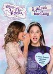 . - Violetta - A jelszó: barátság
