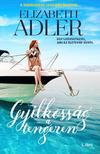 Elizabeth Adler - Gyilkosság a tengeren<!--span style='font-size:10px;'>(G)</span-->