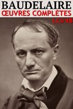Charles Baudelaire - Baudelaire - Oeuvres Completes [eKönyv: epub,  mobi]