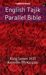 TruthBeTold Ministry, Joern Andre Halseth, King James - English Tajik Parallel Bible [eKönyv: epub,  mobi]