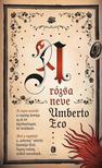 Umberto Eco - A rózsa neve<!--span style='font-size:10px;'>(G)</span-->
